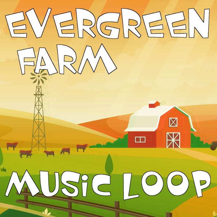 Evergreen Farm – Music Loop