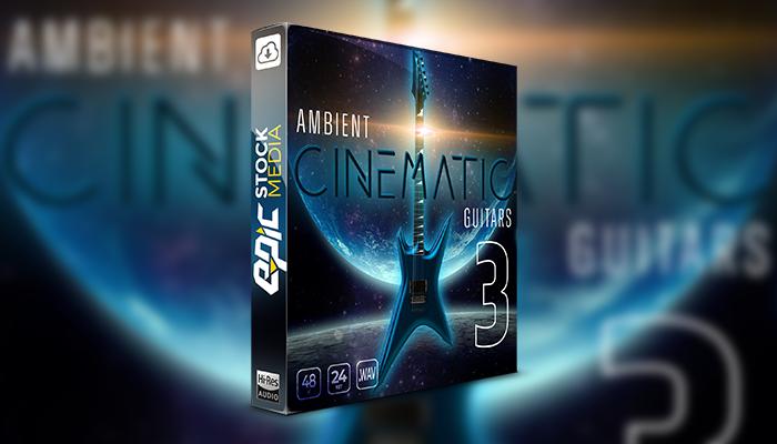 Ambient Cinematic Guitars 3