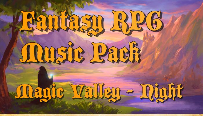 Fantasy RPG Music – Magic Valley (Night Version)