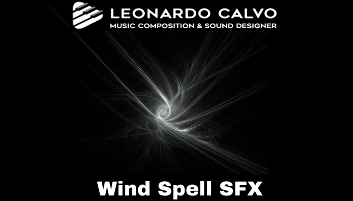 Wind Spell SFX