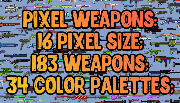 Pixel Gun for your games. 183 units 34 palette