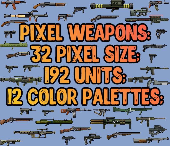 Pixel weapons 192 units