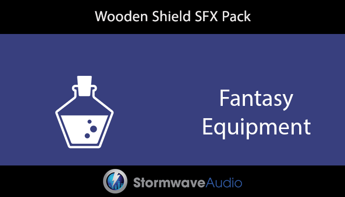 Wooden Shield SFX Pack