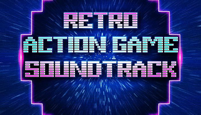 Retro Action Game Soundtrack