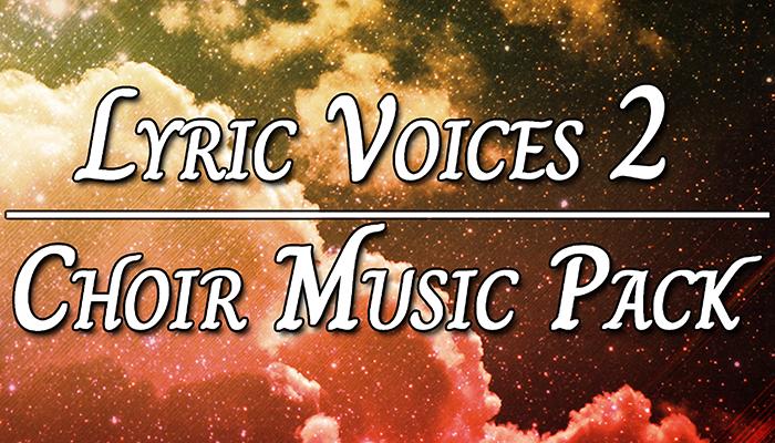 Lyric Voices 2 (Choir Music Pack)