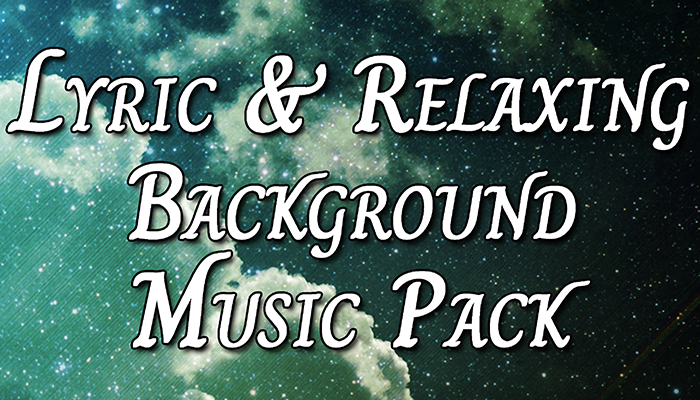 Lyric & Relaxing Background Music Pack