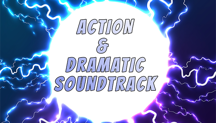 Action & Dramatic Soundtrack