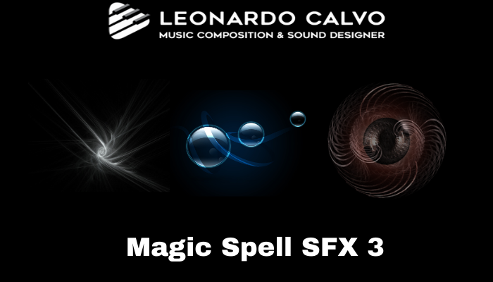 Magic Spell SFX Pack 3