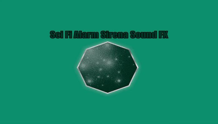 Sci-Fi Alarm Sirens SFX