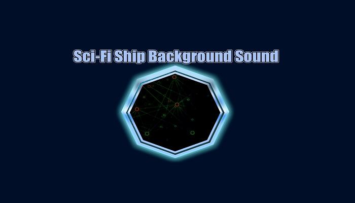 Sci-Fi Ship Background Sound