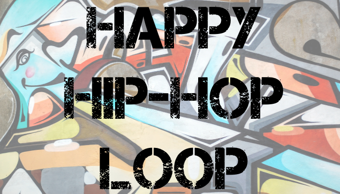 Happy Hip-Hop Loop