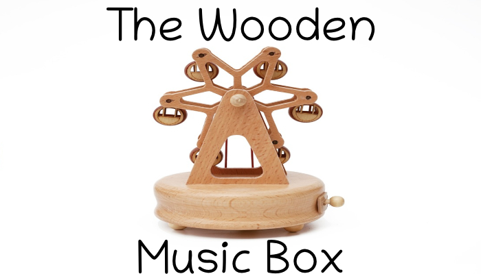 The Wooden Music Box