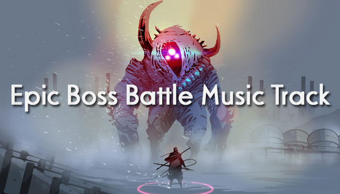 Epic Boss Battle Music Track