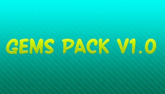Gems Pack v1.0