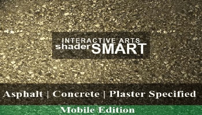 Asphalt, Concrete, Plaster Specified Shader Smart, Mobile Edition