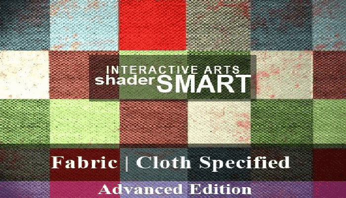 Fabric, Cloth Specified Shader Smart, Advanced Edition