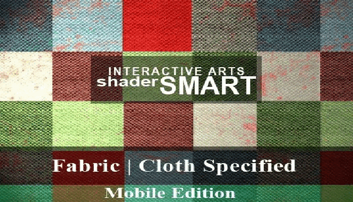 Fabric, Cloth Specified Shader Smart, Mobile Edition