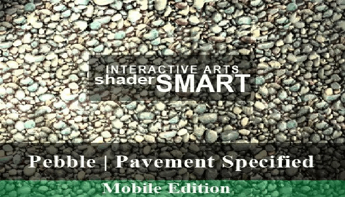 Pebble, Pavement Specified, Shader Smart, Mobile Edition
