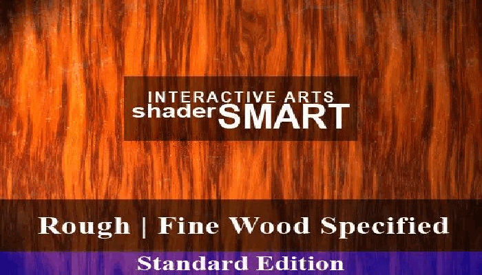 Wood Specified, Shader Smart, Standard Edition