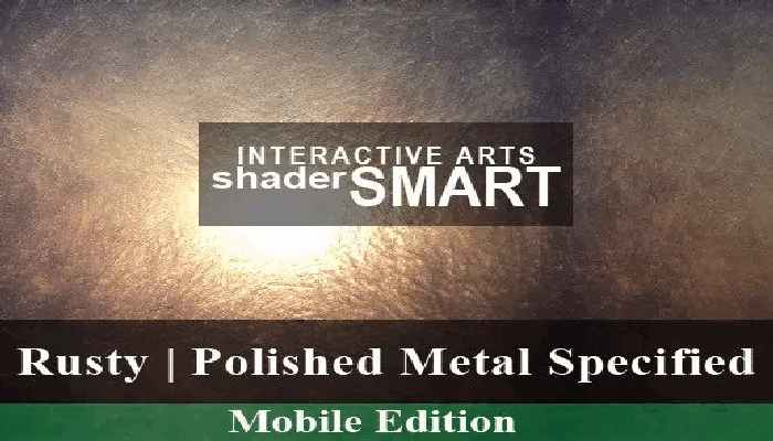 Metal Specified, Shader Smart, Mobile Edition