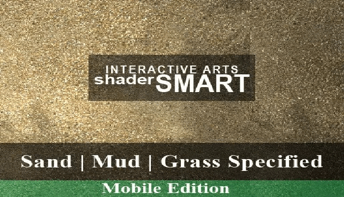 Sand, Mud, Grass Specified, Shader Smart, Mobile Edition