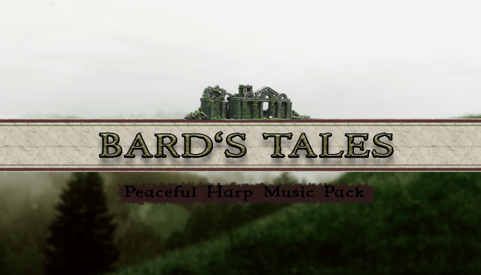 Bard's Tales – Peaceful Harp Music Pack