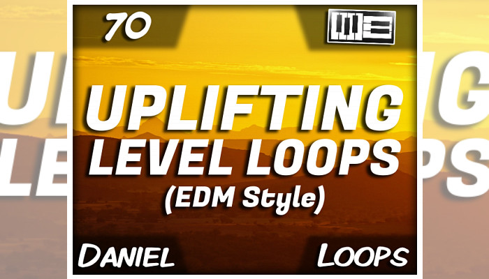 Uplifting Level Loops [EDM Style] (by Daniel)