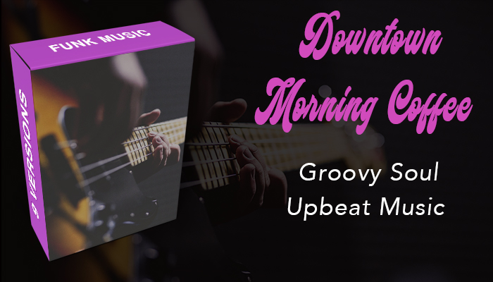 Downtown Morning Coffee (Funky/Soul)