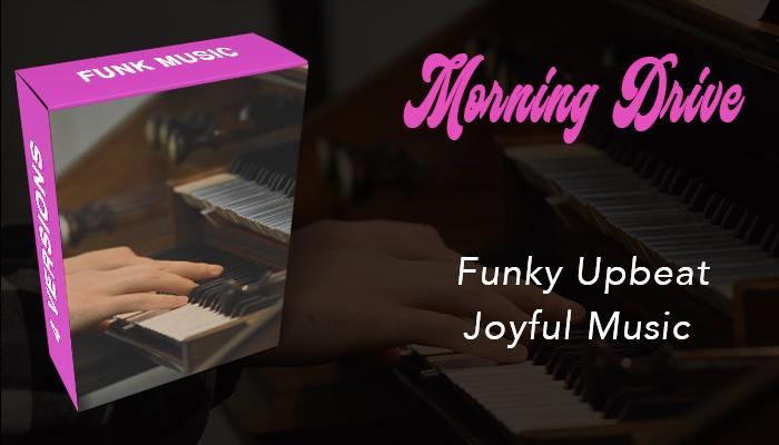 Morning Drive (Funky Joyful)
