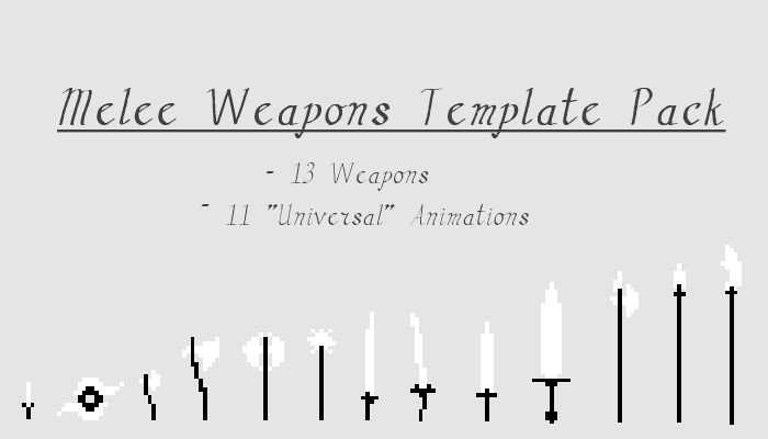 Melee Weapons Template Pack