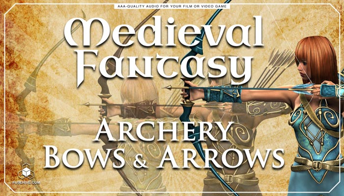 Archery Bows & Arrows RPG Game Sound Effects Library – MEDIEVAL FANTASY WEAPONS SOUND PACK