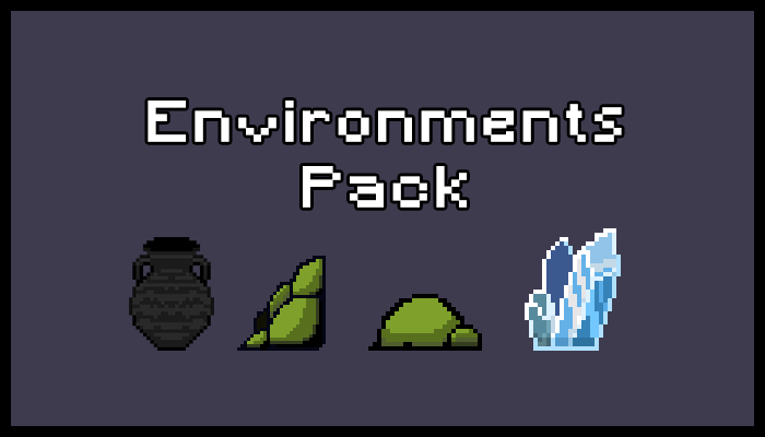 Environments Pack