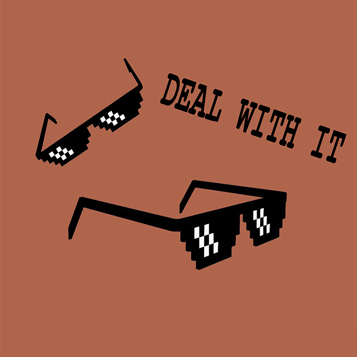 Deal with it – Glasses