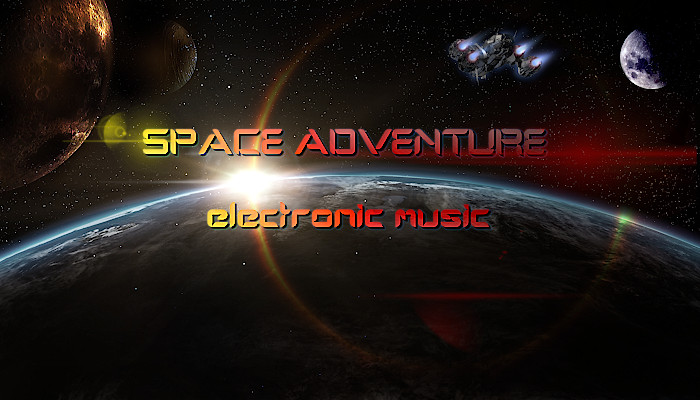 Space Adventure Electronic Music