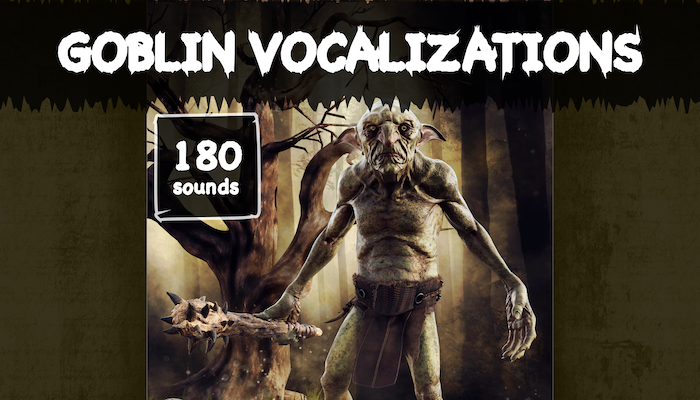 Goblin Vocalizations