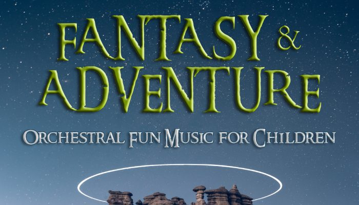 Fantasy & Adventure – Orchestral Fun Music for Children