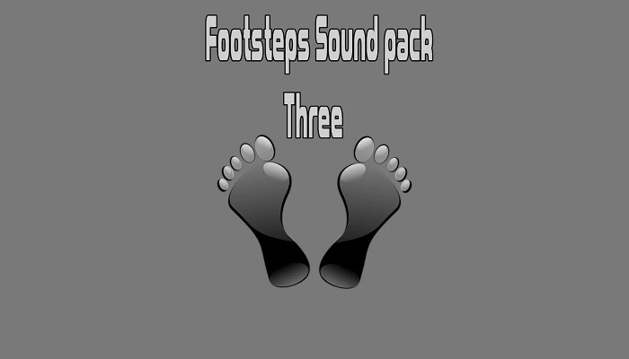 Footsteps Sound pack Three