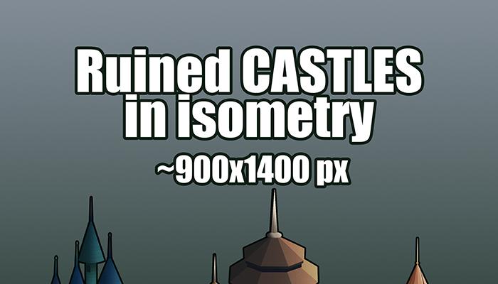 Ruined CASTLES in isometry (12 sprites) + bonus