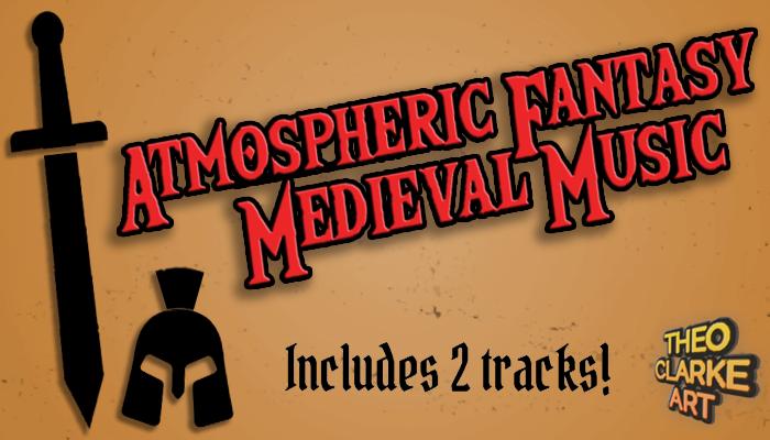 2 x Atmospheric Fantasy / Medieval Music Tracks