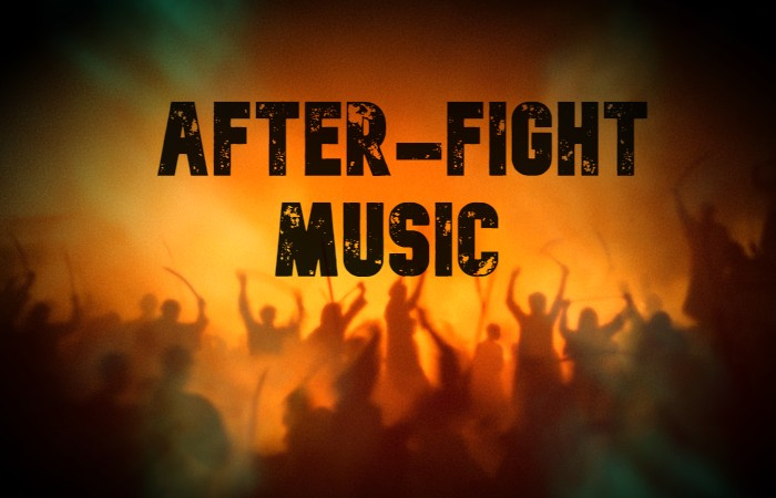 After Fight Music