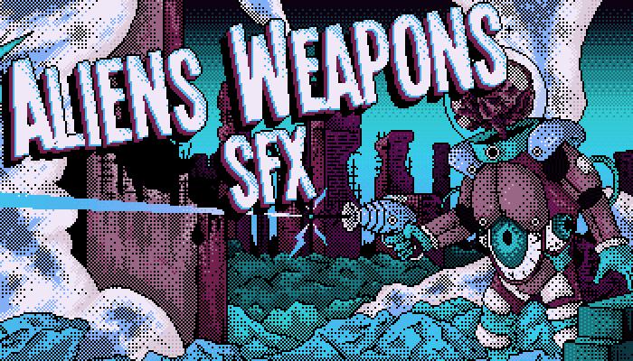 Aliens weapons SFX