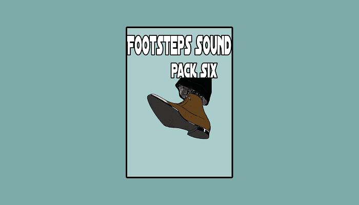 Footsteps Sound pack Six
