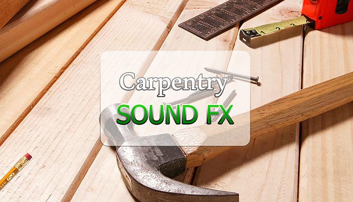 Carpentry SFX
