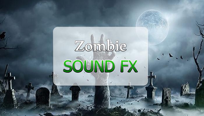 Zombie SFX