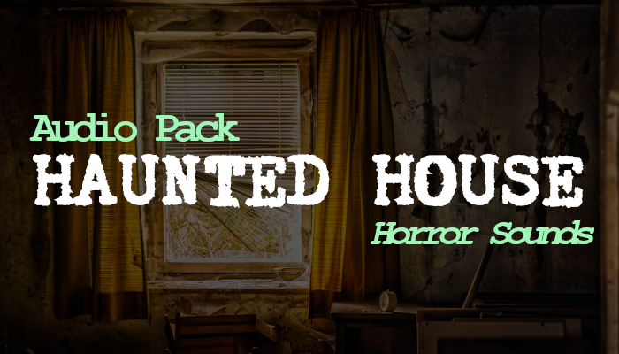Haunted House – Sound Effects