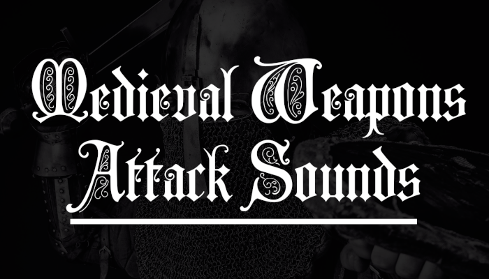 Medieval Weapons – Attack SFX