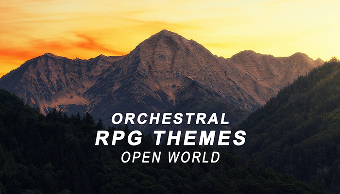 Orchestral RPG Themes – Open World