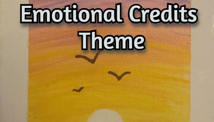 Emotional Credits Theme – Cumulonimbus