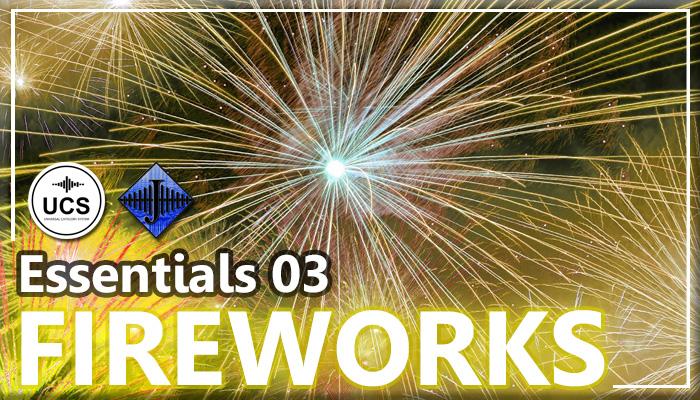 SFX Essentials 03 – FIREWORKS