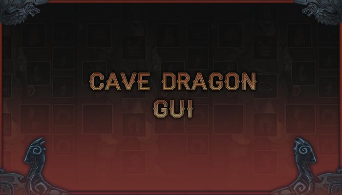 Cave Dragon GUI